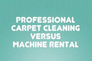 Professional Carpet Cleaning vs Machine Rental